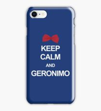 Keep calm and geronimo iPhone Case/Skin