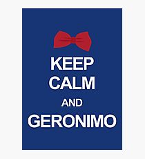 Keep calm and geronimo Photographic Print