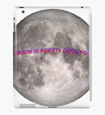 the moon is pretty cool I guess iPad Case/Skin