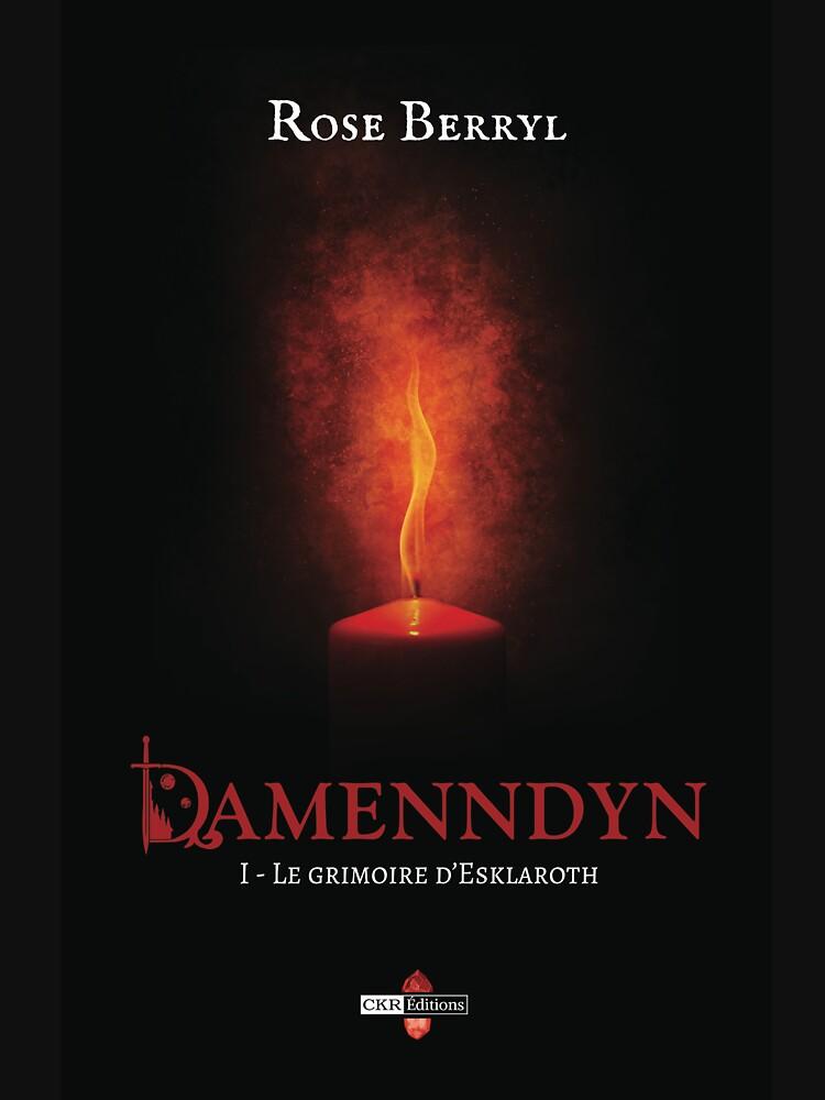 «Damenndyn - Le grimoire d'Esklaroth» par RoseBerryl