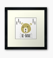 Cute bear face with Be Brave typography Framed Print