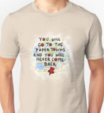 Paper Towns: Quote3 Unisex T-Shirt