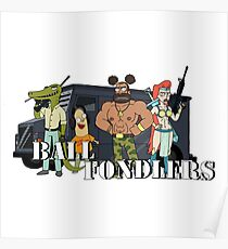 Ball fondlers!! Poster