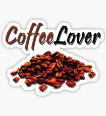 I'm a Coffee Lover! Sticker