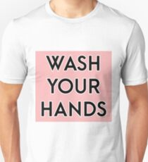 Wash your hands - pink T-Shirt