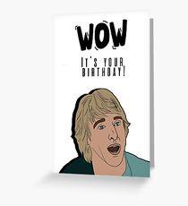 WOW! Owen Wilson card/sticker Greeting Card