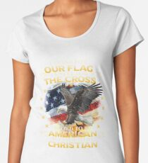 I Stand For Our Flag I Kneel For The Cross American Christian Women's Premium T-Shirt