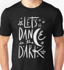 Let's Dance In The Dark T-Shirt