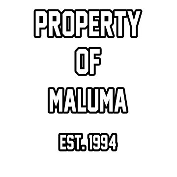 Property of Maluma by amandamedeiros