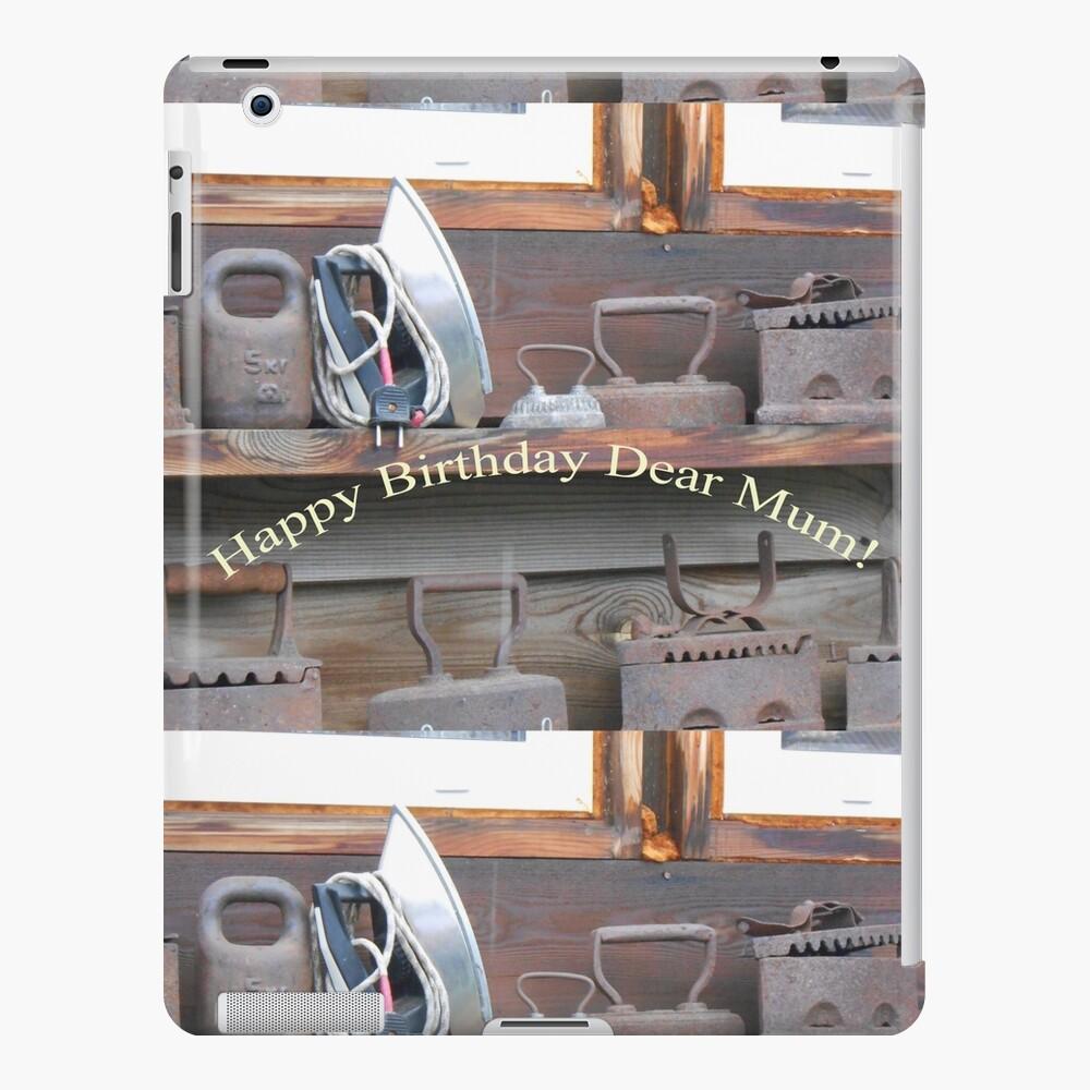 Happy Birthday Dear Mum! iPad Case & Skin