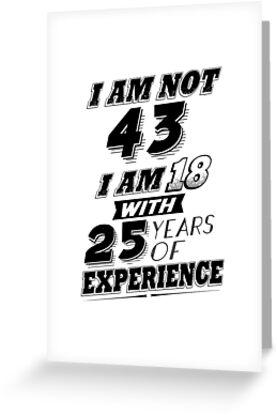 25 Years Birthday Card Funny 43rd Gag Gift 43 Year Old Humor
