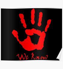 We Know - The Dark Brotherhood Poster