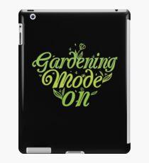 Gardening Mode On Gardeners Horticulture T-Shirt iPad Case/Skin