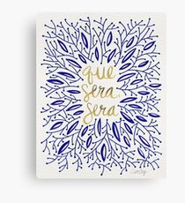 Whatever Will Be, Will Be (Navy & Gold) Canvas Print