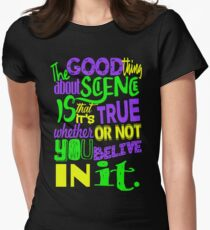 The good thing about science is that it's true whether or not you believe in it... T-Shirt