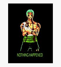 nothing happened Photographic Print