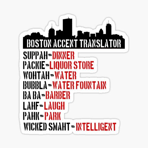 Boston Accent Translator Bostonian to English  Sticker