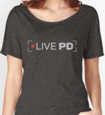 live pd Women's Relaxed Fit T-Shirt