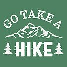 Go Take a Hike by artlahdesigns