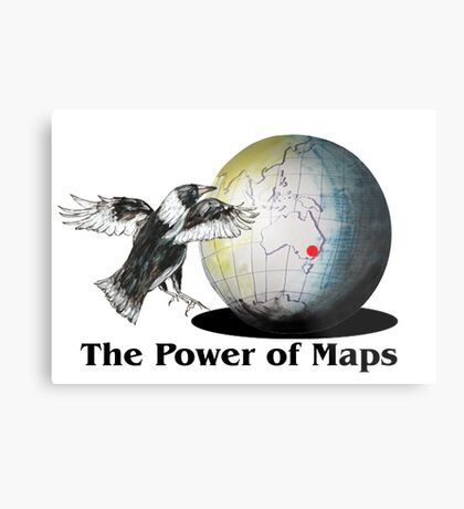 The Power of Maps Metal Print