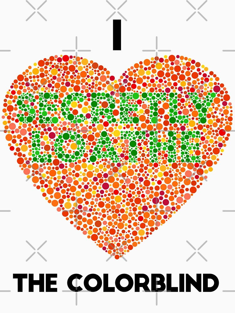 Ishihara Colorblind Test: I Heart the Colorblind (US spelling) by ThisOnAShirt