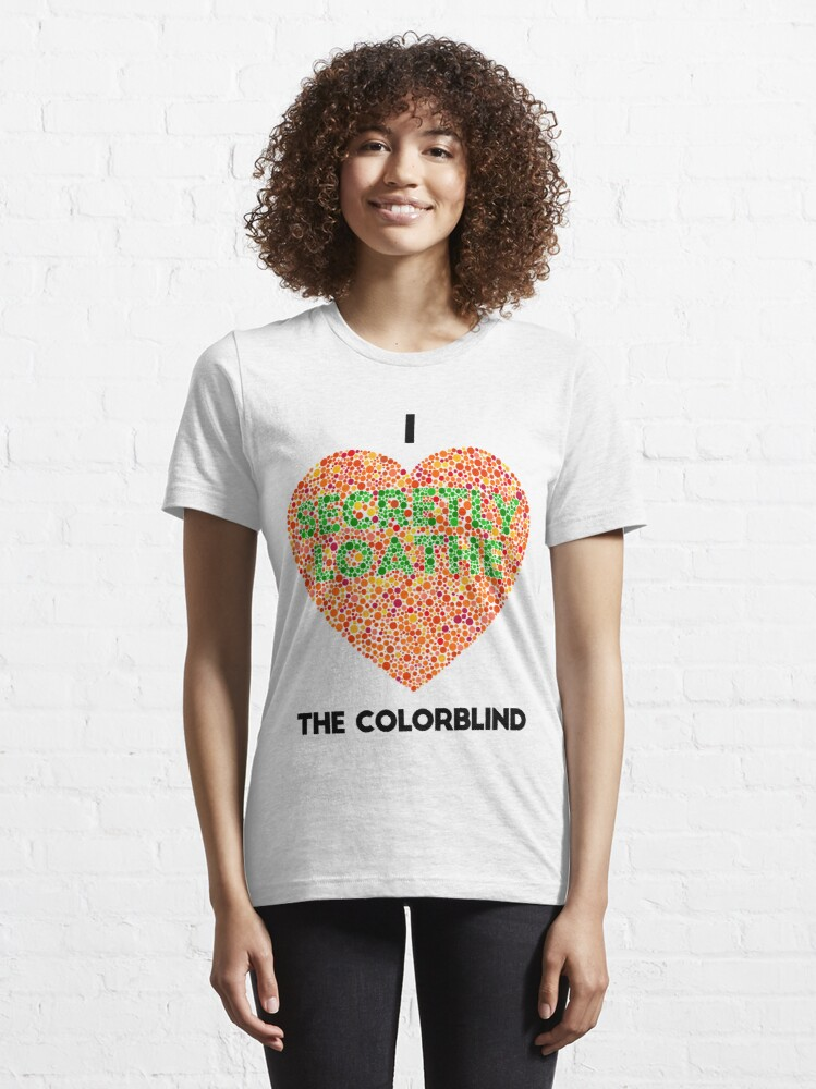 Alternate view of Ishihara Colorblind Test: I Heart the Colorblind (US spelling) Essential T-Shirt