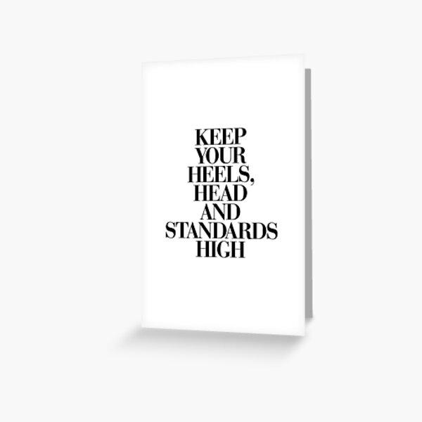 Kopf und Standards Hoher Schwarzweiß-Motivationszitat-Typografiedruck. Schauen Sie sich den Motivated Type Shop auf Society 6 an, um ein stilvolles, inspirierendes Zitat zu erhalten Grußkarte