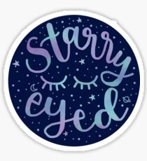 Starry eyed Sticker