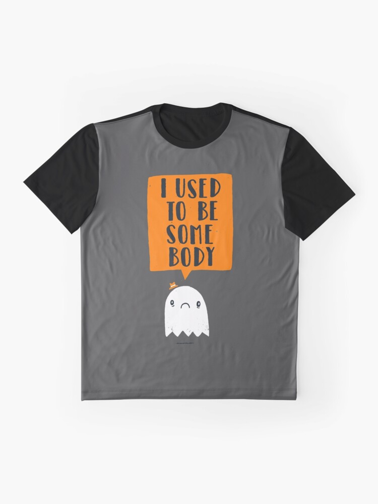 Alternate view of I Used To Be Some Body Graphic T-Shirt