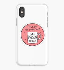 """Talked In-Person"" Little Achievements iPhone Case"