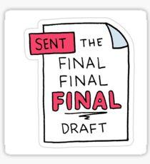 """""""Sent Final Draft"""" Little Achievements Sticker"""