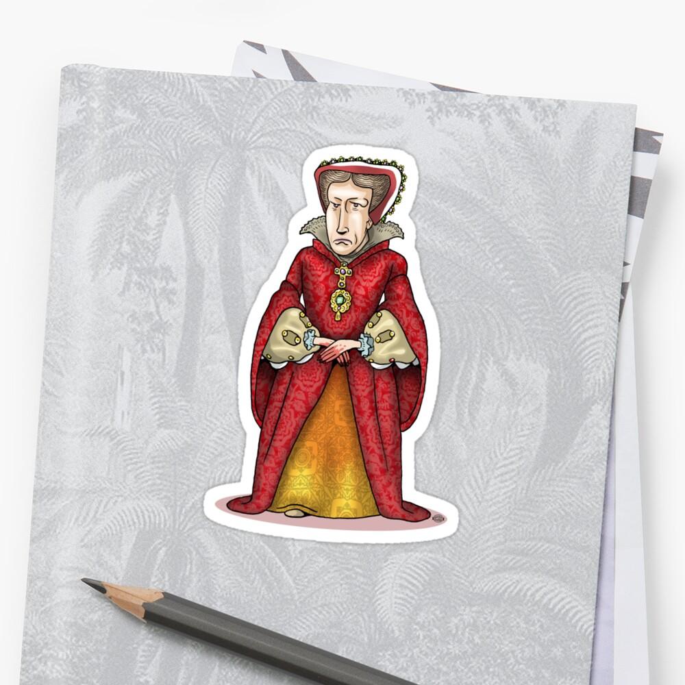 Queen Mary I by MacKaycartoons