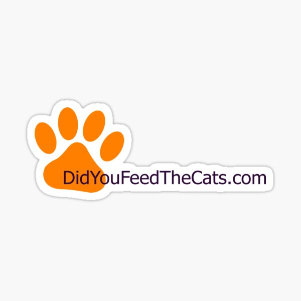 DidYouFeedTheCats.com Sticker