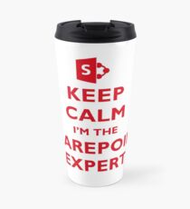 Keep Calm I'm the SharePoint Expert Travel Mug