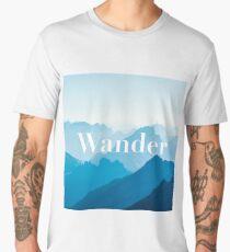 """Zen """"Wander"""" Blue Mountains Calming Poster Men's Premium T-Shirt"""