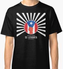 Puerto Rico Se Levanta Classic T-Shirt
