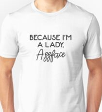 Will and Grace - Karen quotes - Because I'm a lady Unisex T-Shirt