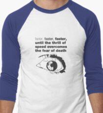 08 Faster Faster Men's Baseball ¾ T-Shirt