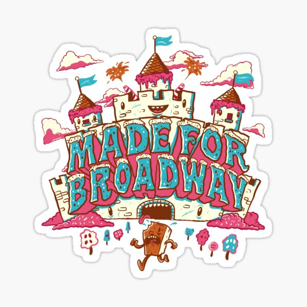 Made For Broadway - Candy Land Sticker