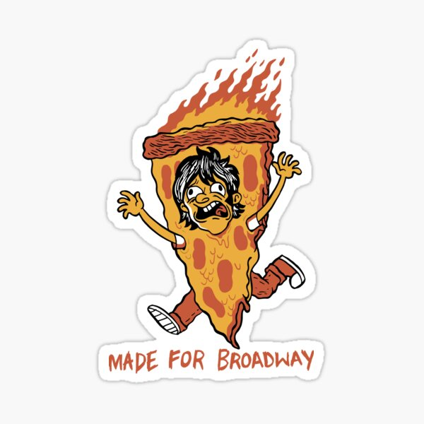 Made For Broadway - Pizza Guy Sticker