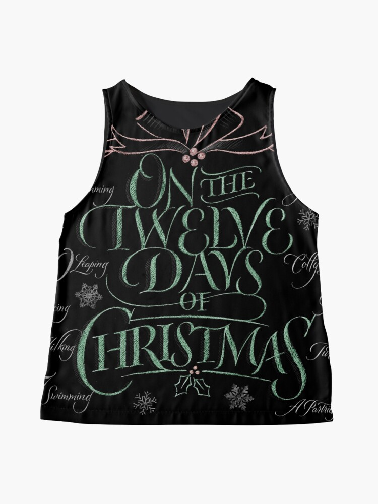 Alternate view of Chalkboard Lettering 12 Days of Christmas Chalk Calligraphy Carol Sleeveless Top