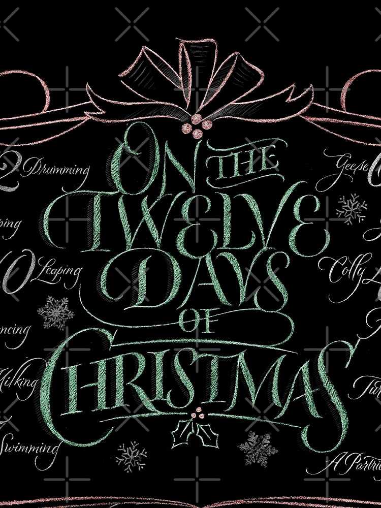 Chalkboard Lettering 12 Days of Christmas Chalk Calligraphy Carol by 26-Characters