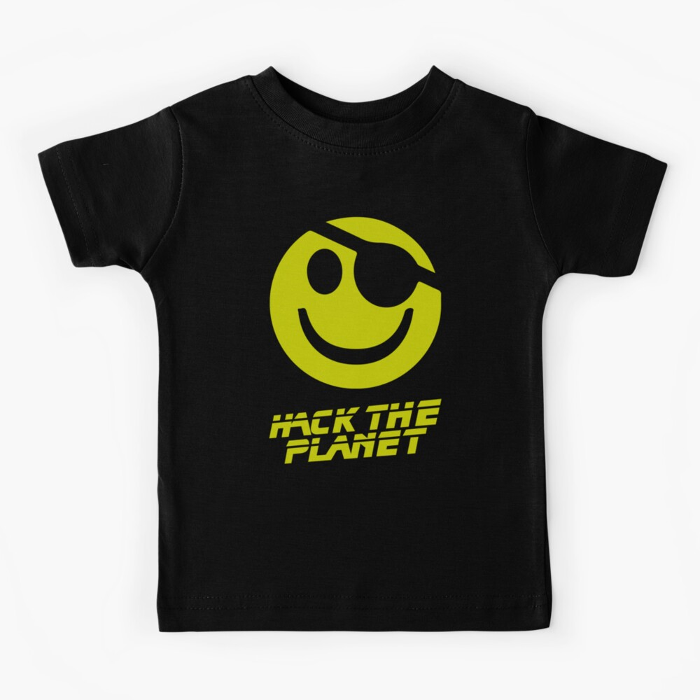 Hack the Planet!!! Kids T-Shirt