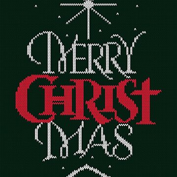 Granny knit me an ugly Christmas sweater - Religious Christian - Merry Christ Mas by 26-Characters