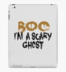 Boo - I'm a scary ghost iPad Case/Skin