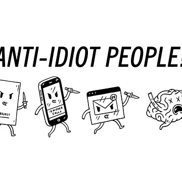 Anti-Idiot People by Fixied