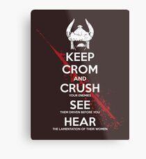 KEEP CROM Metal Print