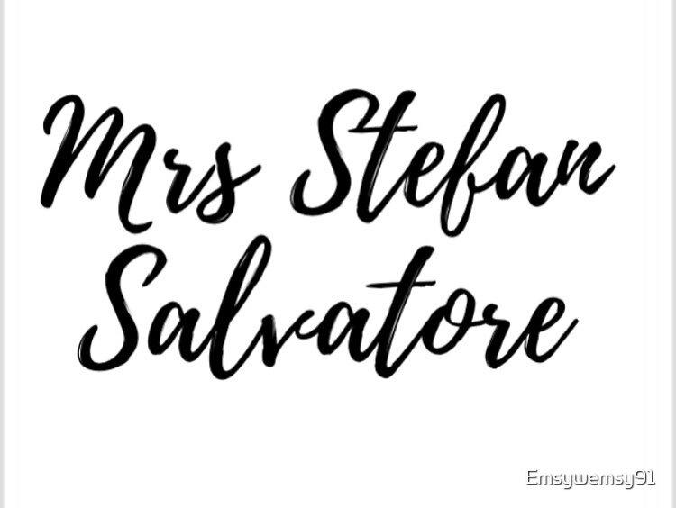 Mrs Stefan Salvatore (The Vampire Diaries) by Emsywemsy91