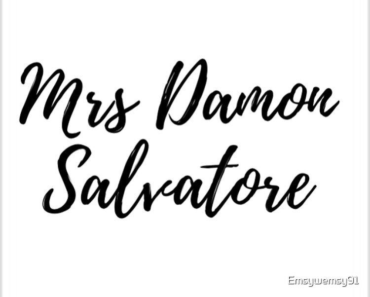 Mrs Damon Salvatore (The Vampire Diaries) by Emsywemsy91