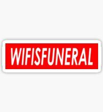 Wifisfuneral Sticker